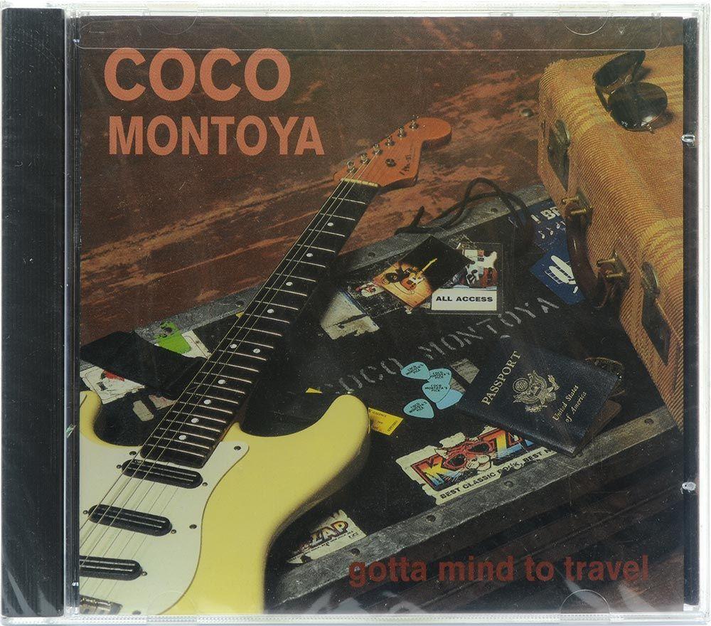 CD Coco Montoya - Gotta Mind To Travel - Importado - Lacrado