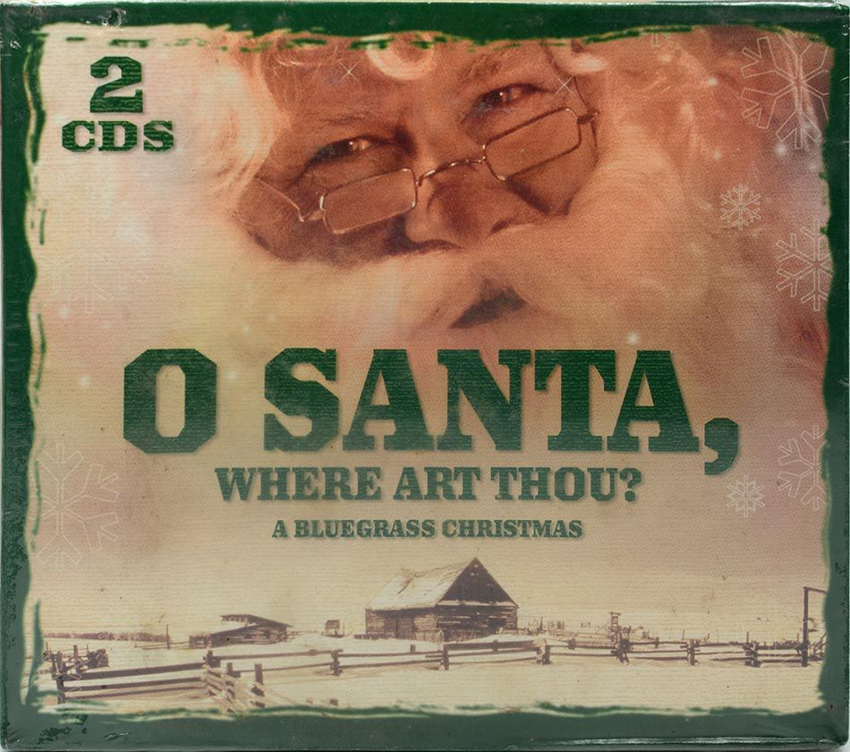 CD Duplo O Santa, Where Art Thou? A Bluegrass Christmas