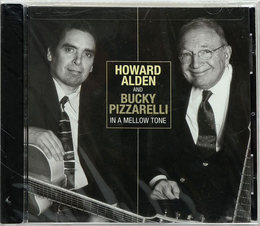 CD Howard Alden And Bucky Pizzarelli In A Mellow Tone - Lacrado - Importado