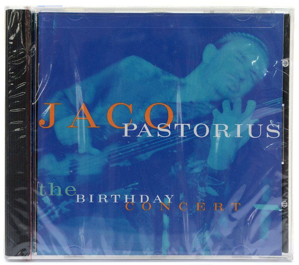 CD Jaco Pastorius - The Birthday Concert - Importado Lacrado
