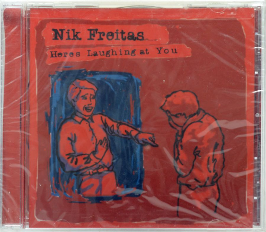 CD Nik Freitas - Heres laughing At You - Lacrado - Importado