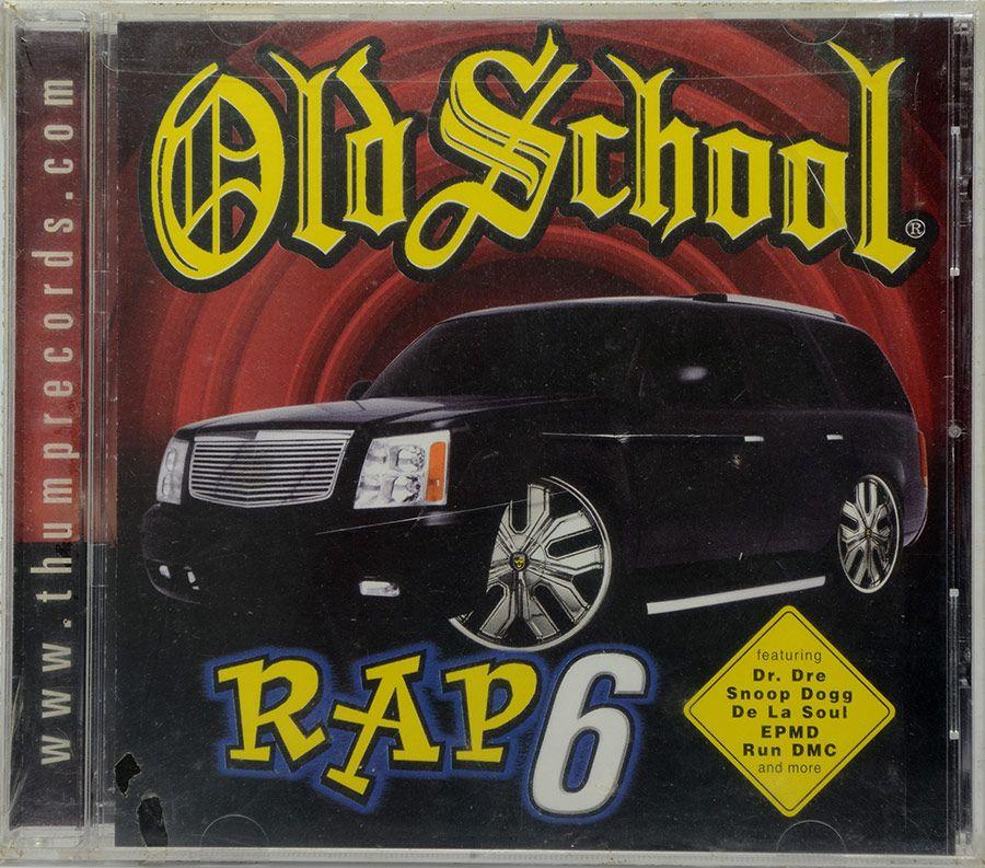CD Old School - Rap 6 - Lacrado - Importado - Thurbo Variedades