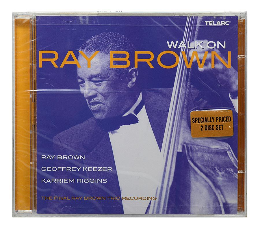 CD Ray Brown - Walk On:  The Final Ray Brown Trio Recording - Duplo - Importado - Lacrado