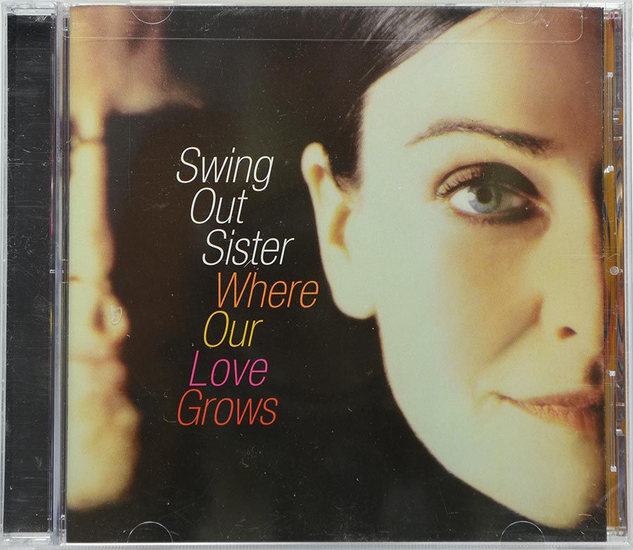 Cd Swing Out Sister - Where Our Love Grows - Lacrado - Importado