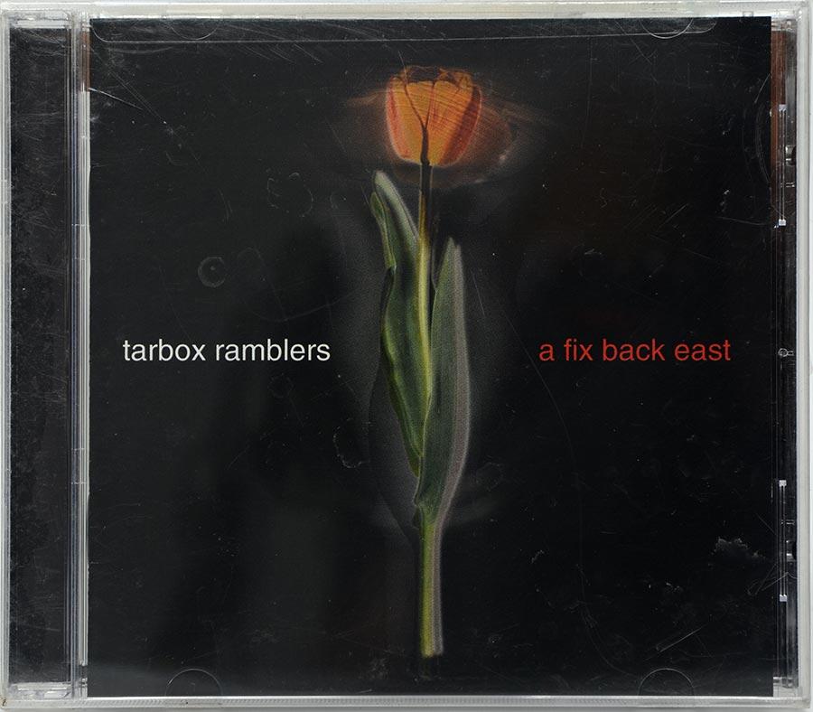 CD Tarbox Ramblers - A Fix Back East - Lacrado - Importado