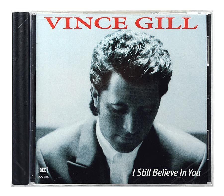 CD Vince Gill - I Still Believe In You - Importado - Lacrado