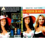 A HERDEIRA DA MÁFIA (2004)