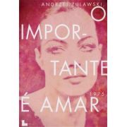 O Importante é Amar  (1975)