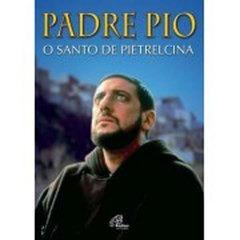 Dvd Padre Pio - O Santo De Pietrelcina  - FILMES RAROS EM DVD