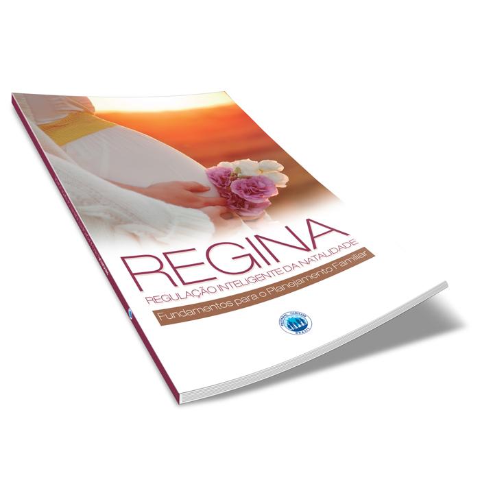 Regina - Regulação Inteligente da Natalidade  - Pastoral Familiar CNBB