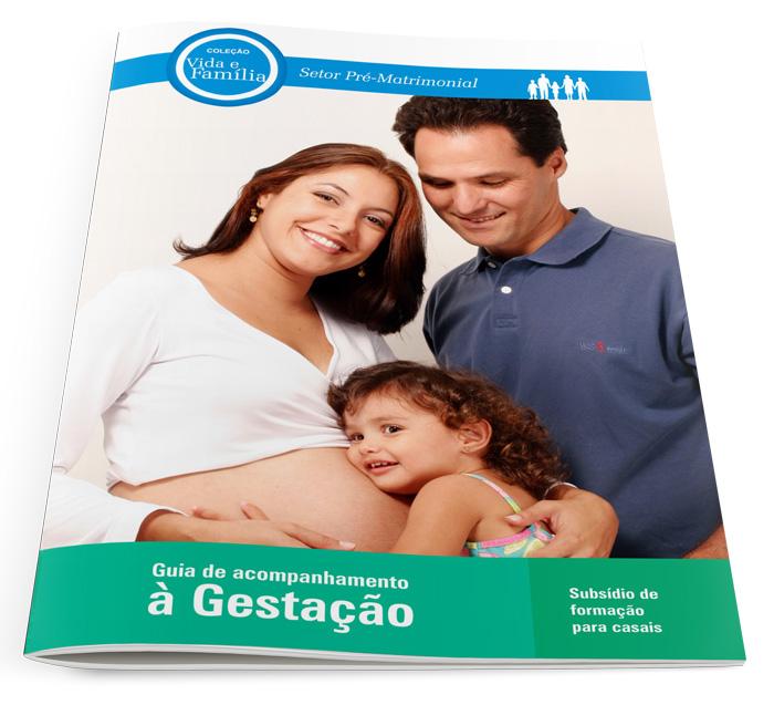 Guia de Acompanhamento à Gestação  - Pastoral Familiar CNBB