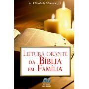 Leitura Orante Da Bíblia Em Família