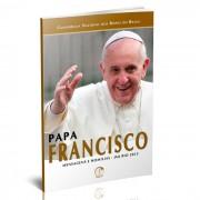 Papa Francisco Mensagens e Homilias - JMJ Rio 2013