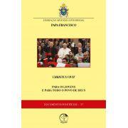 Exortação Apostólica Pós-Sinodal CHRISTUS VIVIT - Documentos Pontifícios 37