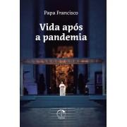 Vida após a pandemia