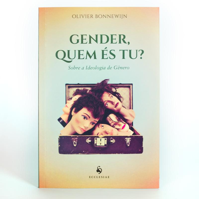 Gender, Quem És Tu?  - Pastoral Familiar CNBB