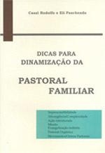 Dicas para Dinamização da Pastoral Familiar  - Pastoral Familiar CNBB