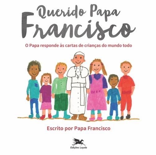 Querido Papa Francisco  - Pastoral Familiar CNBB
