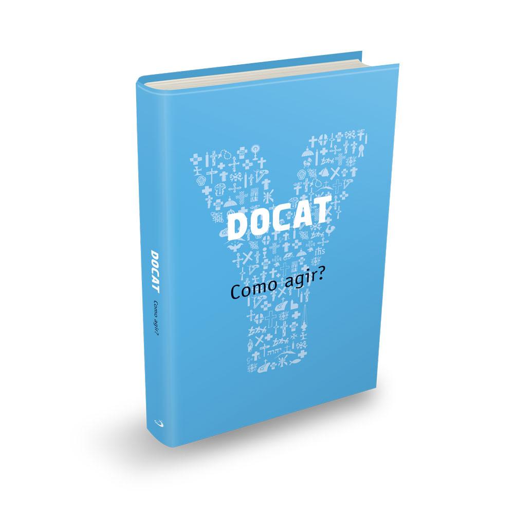 DOCAT - Como agir?  - Pastoral Familiar CNBB