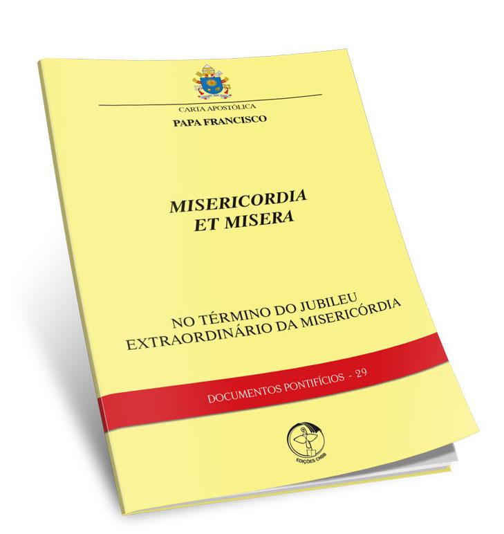 Misericordia et misera - Documentos Pontifícios 29  - Pastoral Familiar CNBB