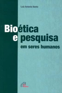 Bioética e pesquisa em seres humanos  - Pastoral Familiar CNBB