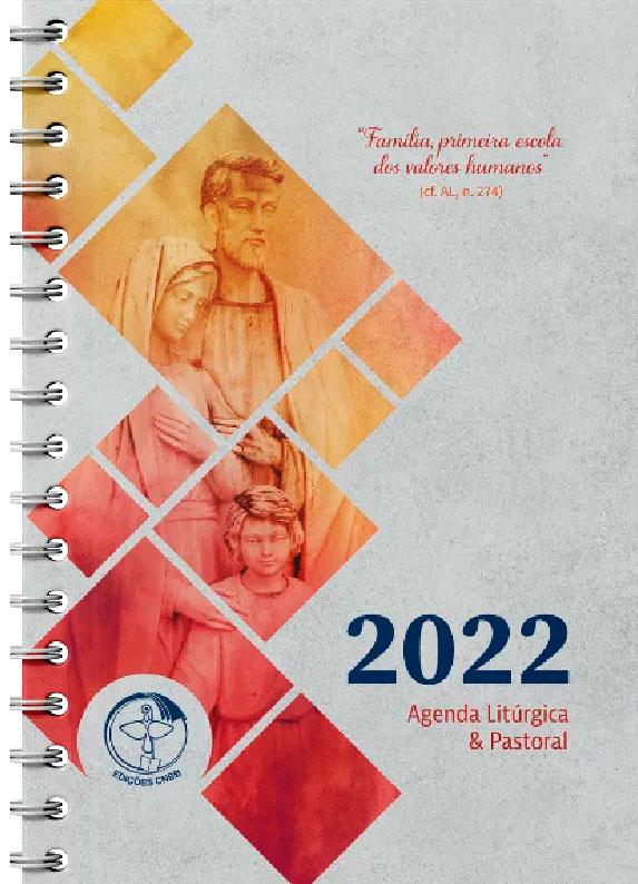 Agenda Litúrgica e Pastoral 2022 - Especial  - Pastoral Familiar CNBB