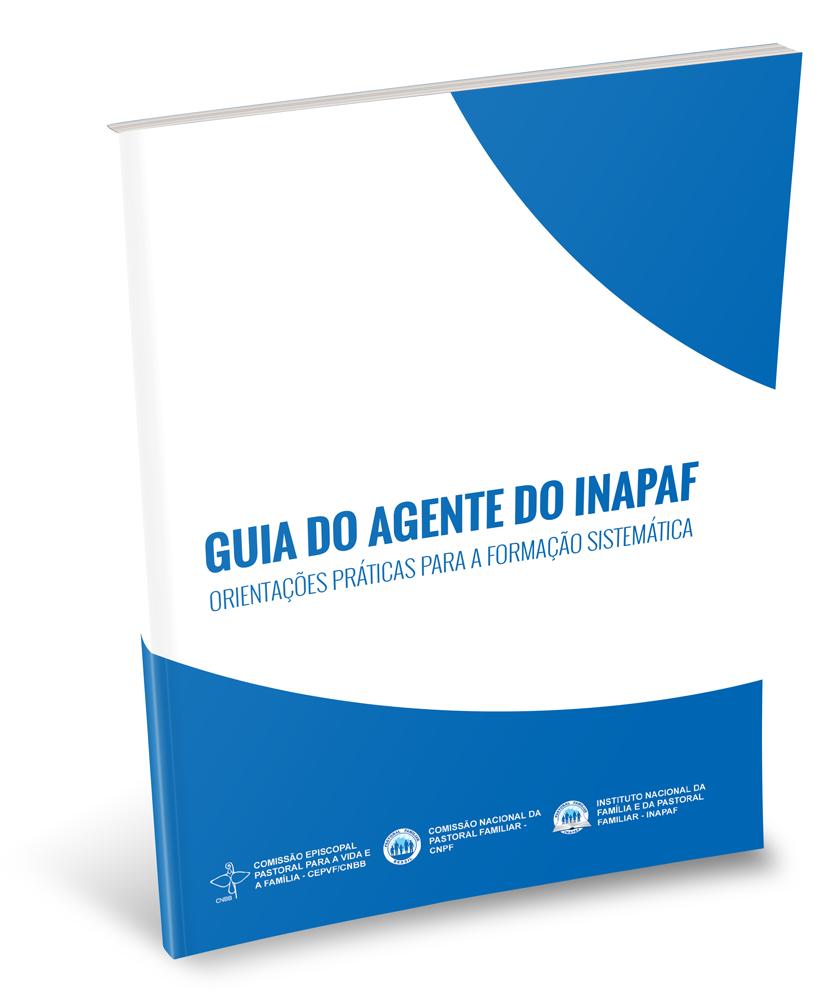Guia do Agente do INAPAF  - Pastoral Familiar CNBB