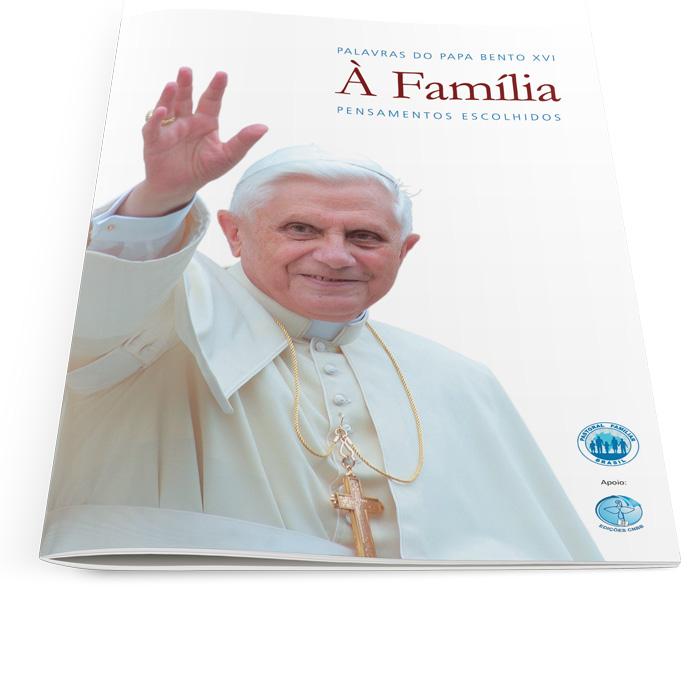 KIT 10 Palavras do Papa Bento XVI À Família  - Pastoral Familiar CNBB