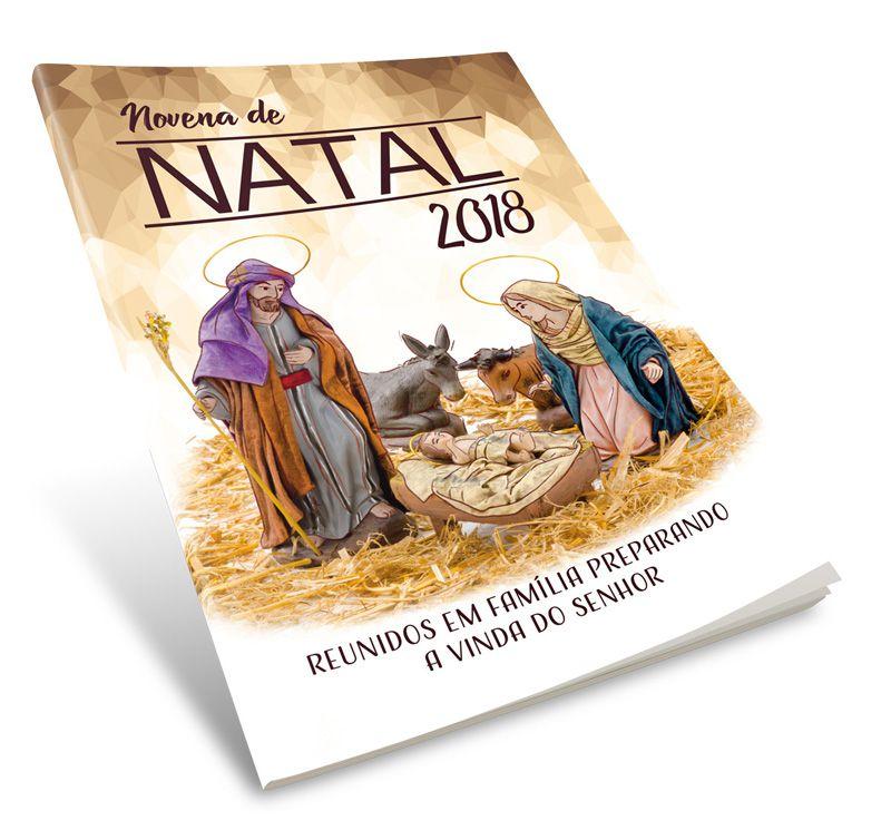 Novena de Natal 2018 - Reunidos em família preparando a vinda do Senhor  - Pastoral Familiar CNBB