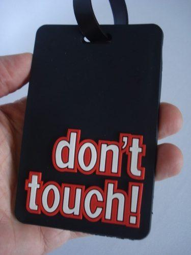 Chaveiro Para Identificação De Malas Dont Touch Etiqueta  - Presente Presente