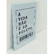 Placa Metal Vida De Boleto 27x20cm Coleção Divertida Anúncio com variação