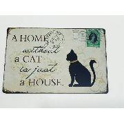 Placa Metal Casa Sem Gato 30x20cm Decoração Coleção
