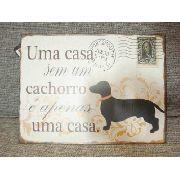 Placa Metal Casa Sem Cachorro 30x20cm Decoração Coleção