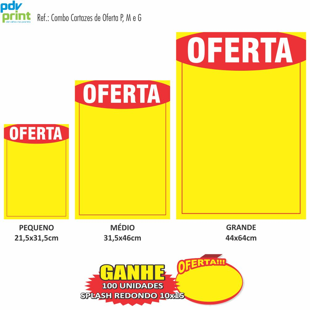 Combo Cartazes Oferta P, M, G 50 unidades Cada - Grátis 100 Splashes de Oferta