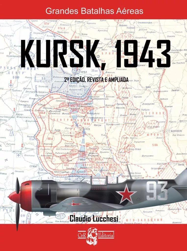 Kursk, 1943 - Segunda edição  - BLIMPS COMÉRCIO ELETRÔNICO