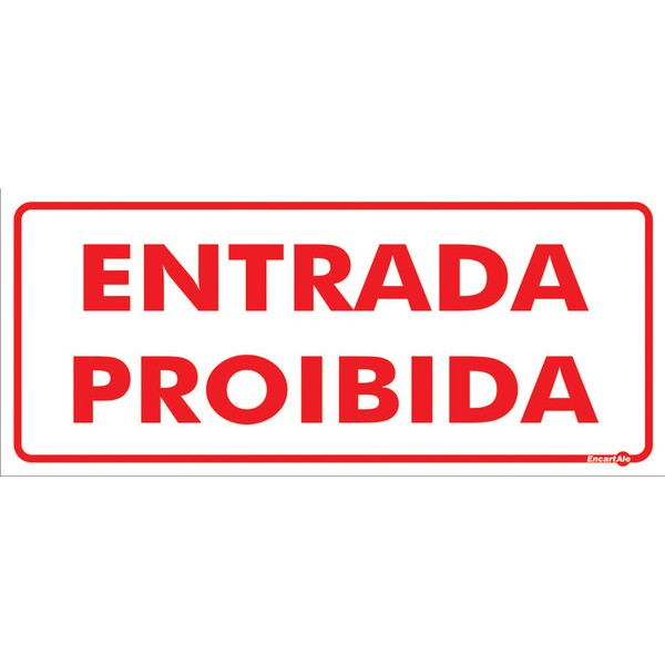 Placa De Sinalização Entrada Proibida 30 X 13cm - 0,80mm