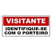 PLACA SINALIZAÇÃO VISITANTE IDENTIFIQUE-SE COM O PORTEIRO 30x13 - 0,80mm