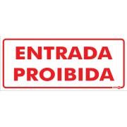 PLACA SINALIZAÇÃO ENTRADA PROIBIDA - PS151