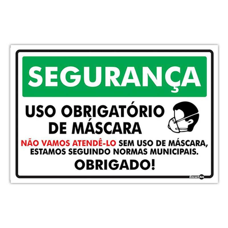 Placa De Sinalização Uso Obrigatório de Máscara - Não Vamos Atendê-lo Sem Uso de Máscara 30cmX20cmX0,80mm
