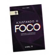E-book - Ajustando o foco - (Produto Digital)