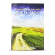 O Evangelho de João Sobre Jesus Cristo