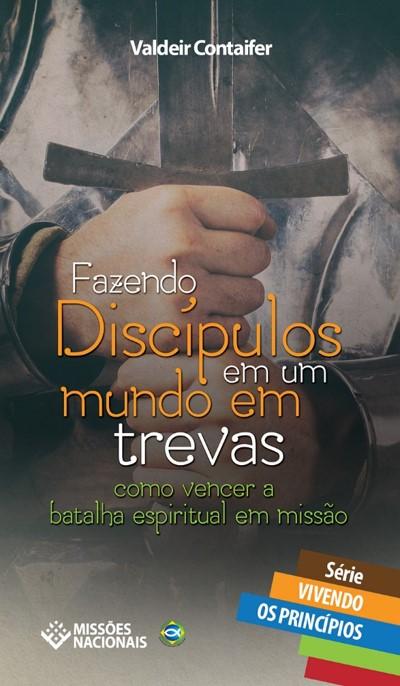 Fazendo Discípulos no Mundo em Trevas