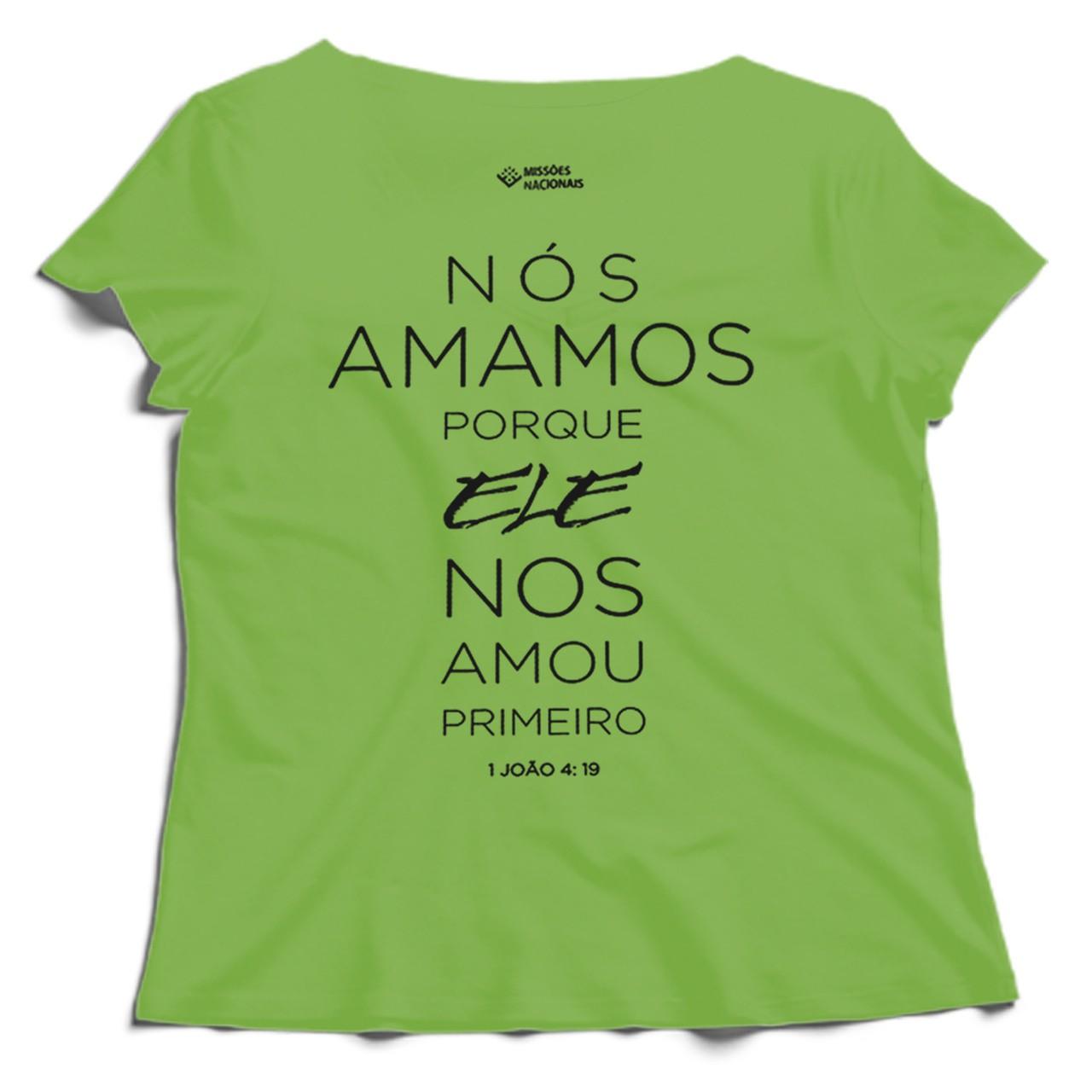 Camisa Porque Ele Me Amou - Vertical - Verde - Babylook (Tamanho único)