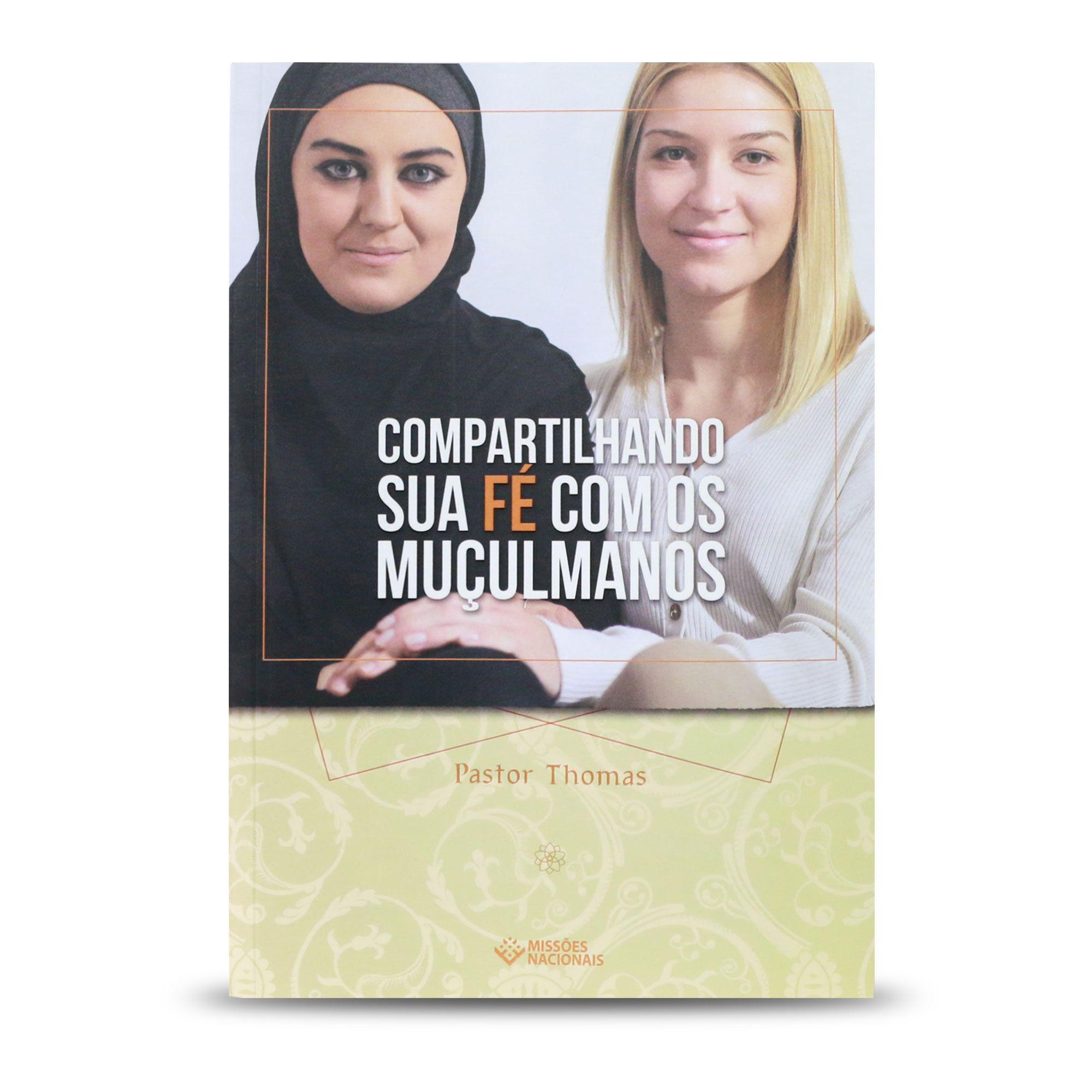 Compartilhando a Fé com Muçulmanos