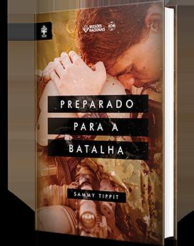 E-book - Preparado para a batalha - (Produto Digital)