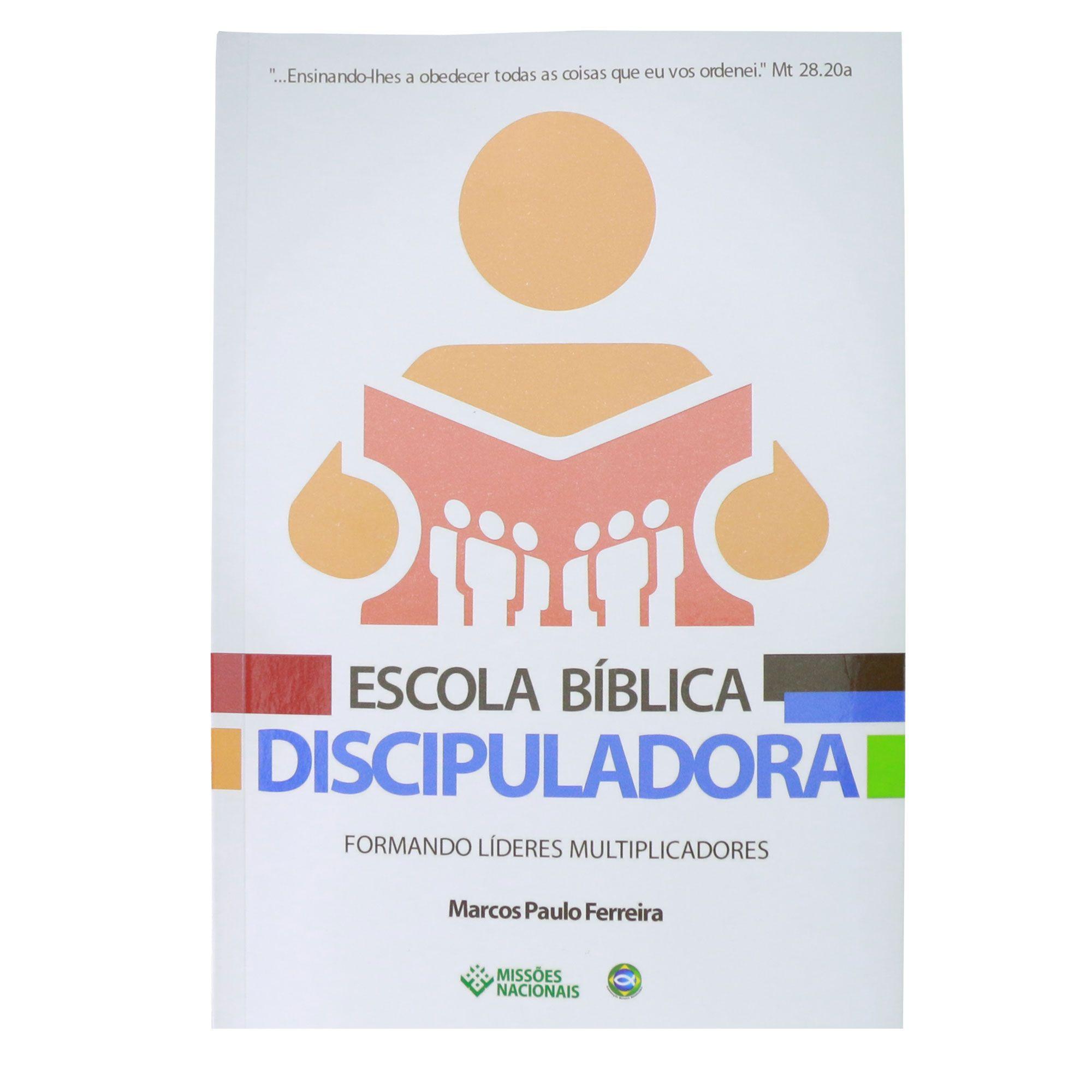 Escola Bíblica Discipuladora - Formando Líderes Multiplicadores