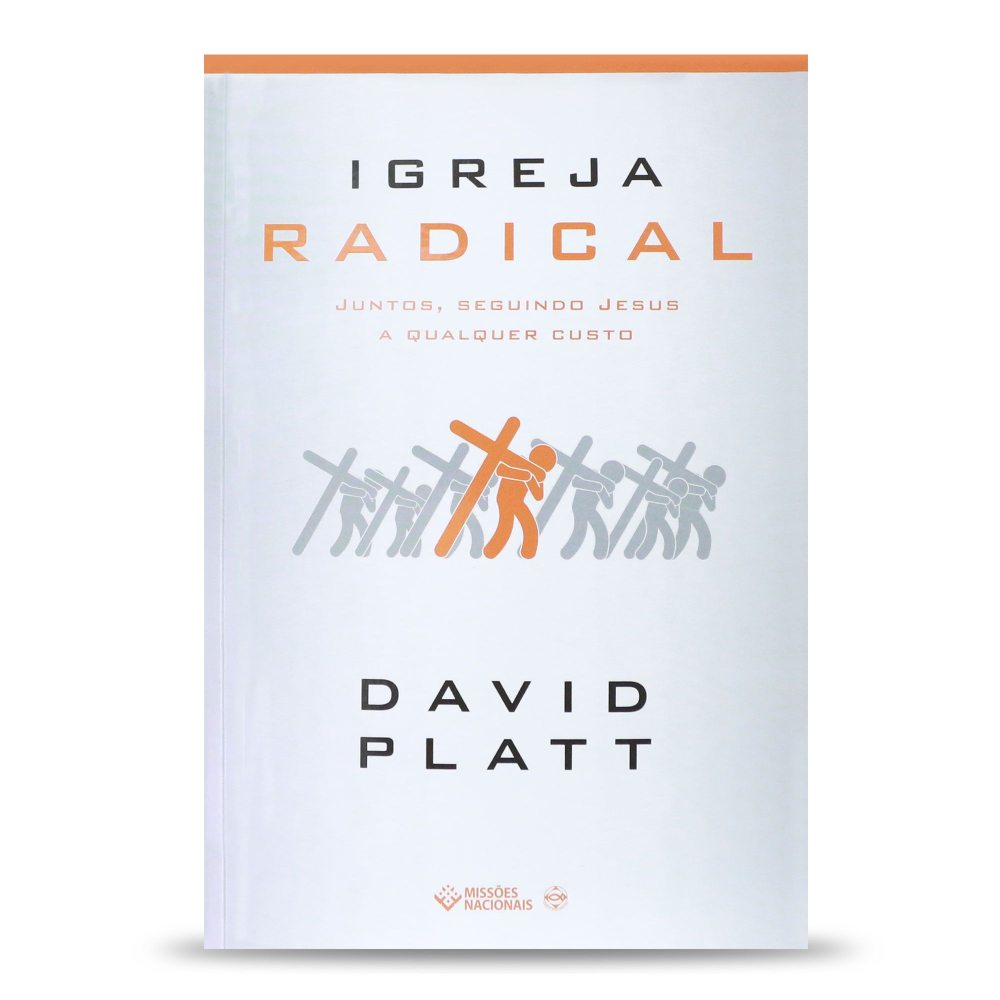 Igreja Radical - David Platt