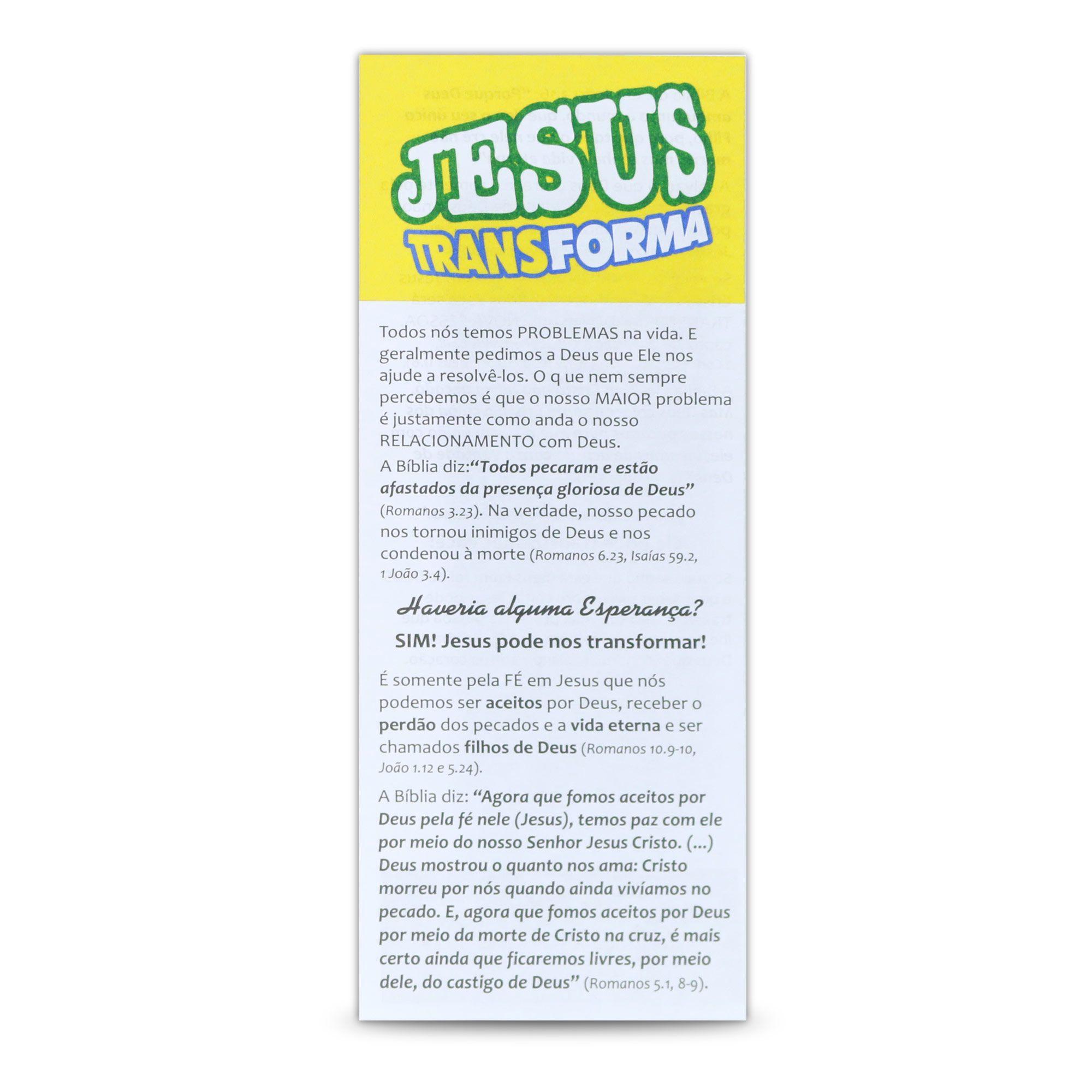 Jesus Transforma - (Cento)