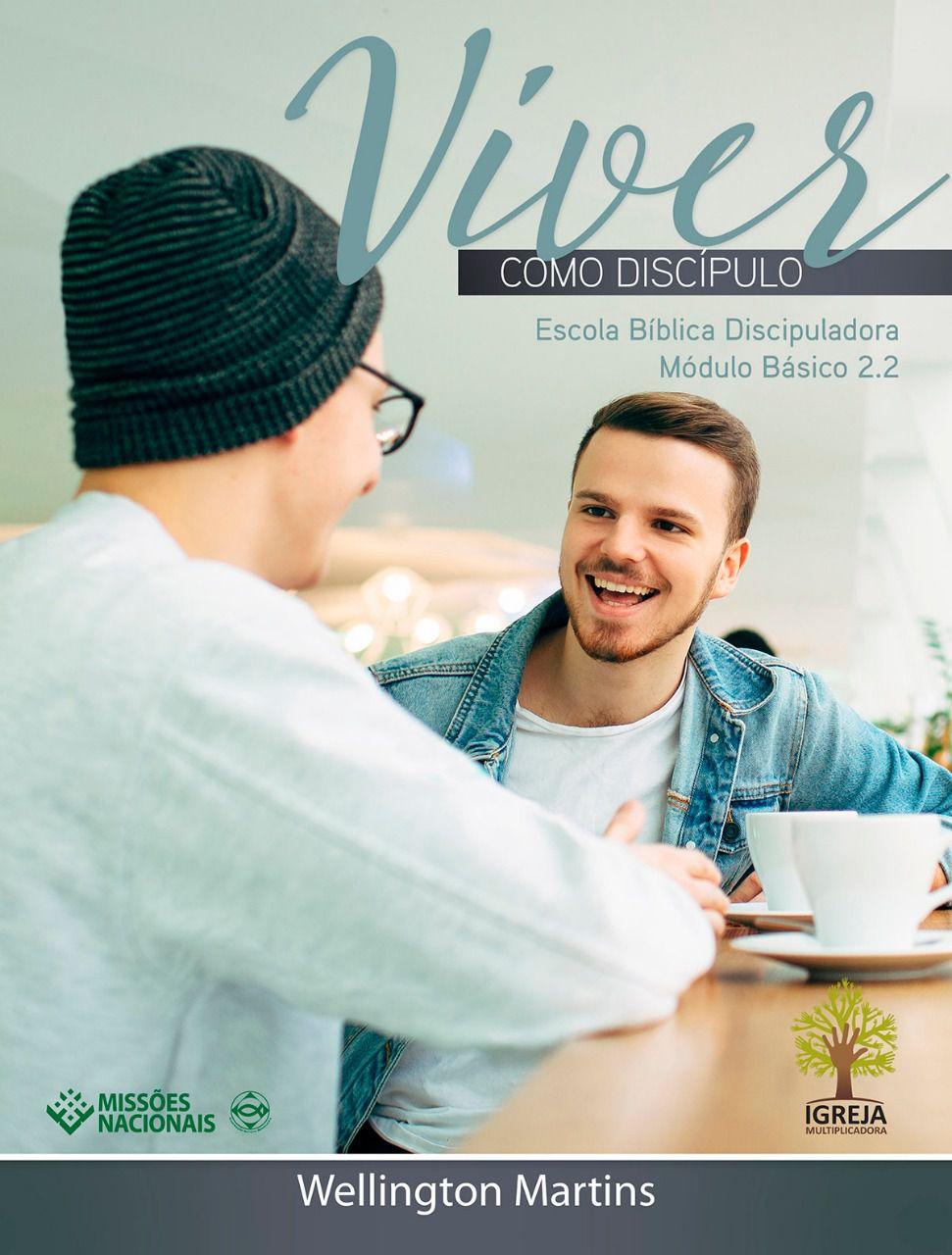 Revista Viver como discípulo - Módulo básico 2.2