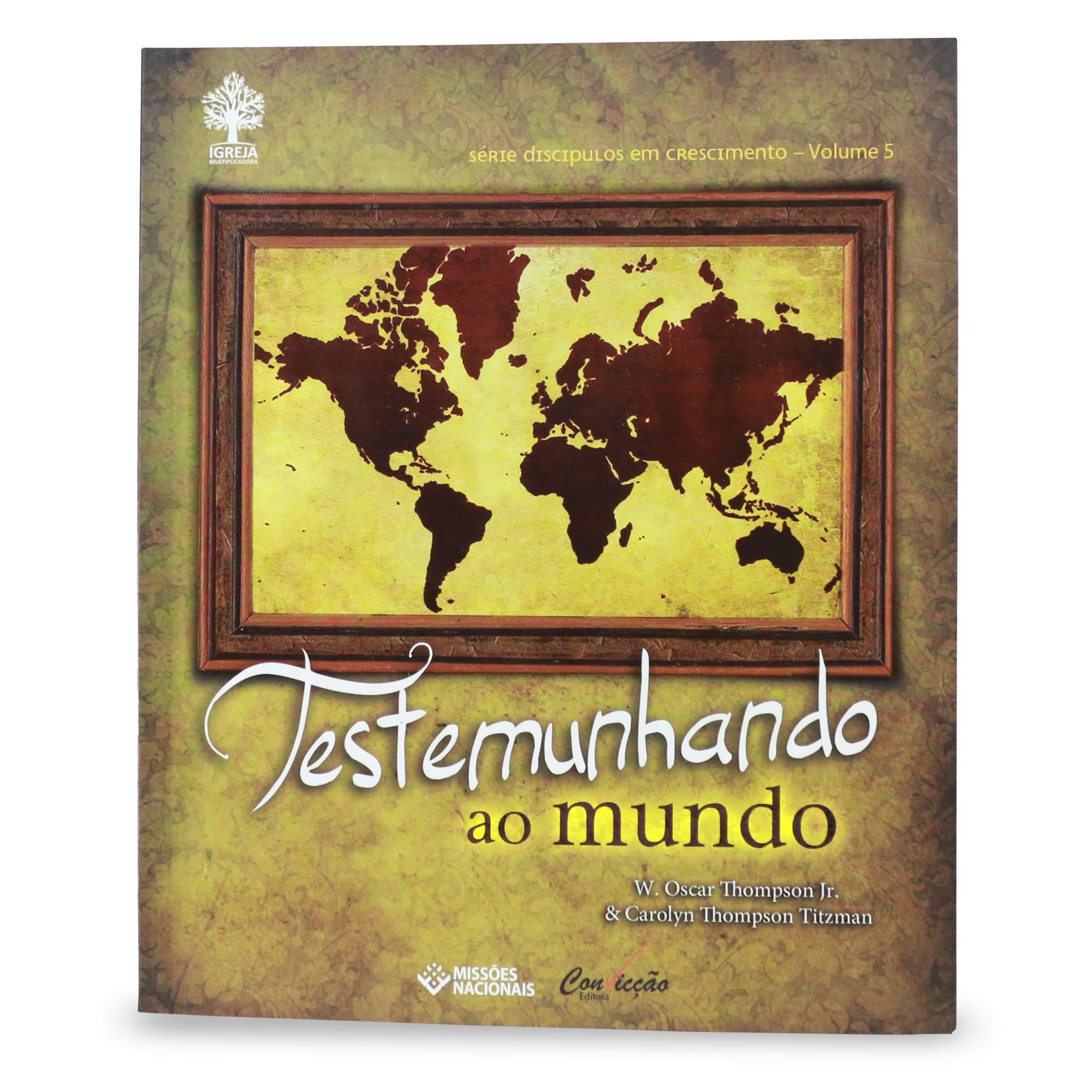Testemunhando ao mundo, Livro